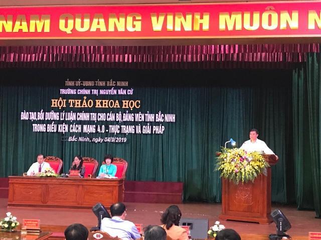"""Hội thảo khoa học """"Đào tạo, bồi dưỡng Lý luận chính trị cho cán bộ, đảng viên tỉnh Bắc Ninh trong điều kiện cách mạng 4.0"""""""